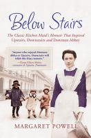 Below Stairs: The Classic Kitchen Maid's Memoir