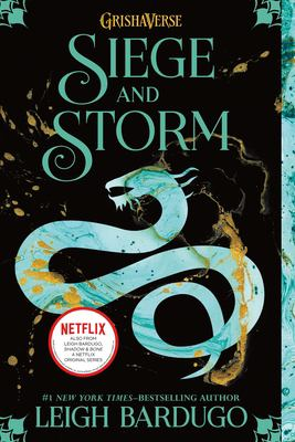 Siege and Storm by Leigh Barduga