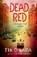 Book cover for Dead Red by Tim O'Mara