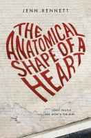 Cover of The Anatomical Shape of a Heart by Jenn Bennett