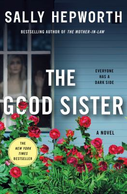 The good sister / by Hepworth, Sally,