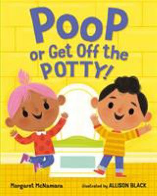 POOP OR GET OFF THE POTTY