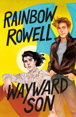 Book cover: Wayward Son by Rainbow Rowell
