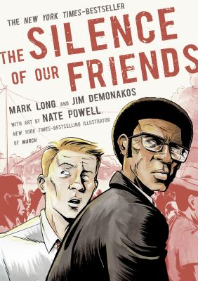 The Silence of Our Friends - Mark Long; Jim Demonakos; Nate Powell (Illustrator)