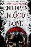 """""""Children of Blood and Bone"""" Book Cover"""