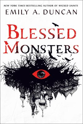 Blessed monsters / by Duncan, Emily A.,