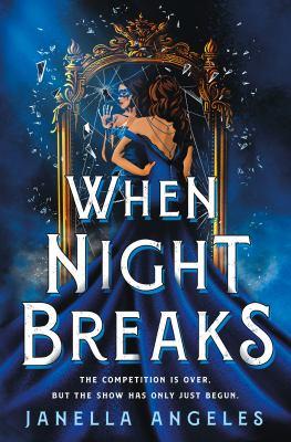 When night breaks / by Angeles, Janella,