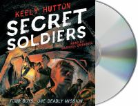 Cover image for Secret soldiers : a novel