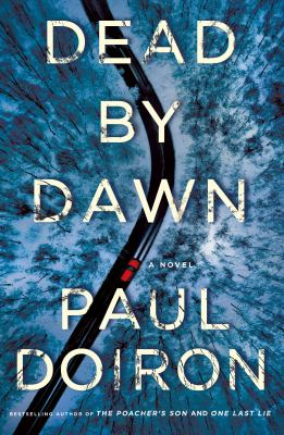 Dead by dawn / by Doiron, Paul,