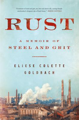 Rust: A Memoir of Street and Grit