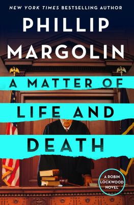 A matter of life and death : by Margolin, Phillip,