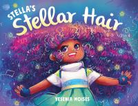 Stellas+stellar+hair by Moises, Yesenia © 2021 (Added: 1/19/21)