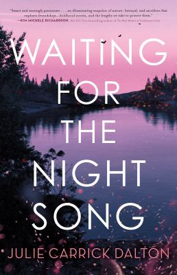 Waiting for the night song by Dalton, Julie Carrick, author.