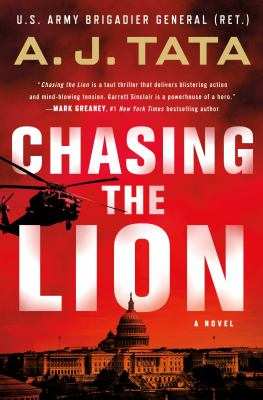 Chasing the lion / by Tata, A. J.