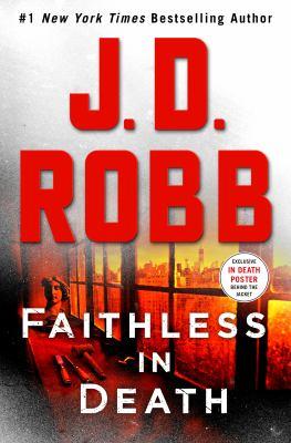 Faithless in death / by Robb, J. D.,
