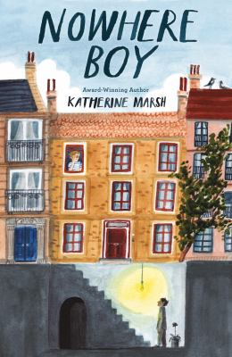 Nowhere boy / by Marsh, Katherine.