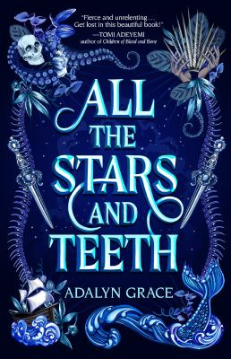 All the Stars and Teeth (#1) book cover