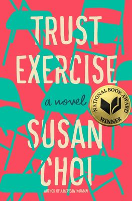 Book cover: Trust Exercise by Susan Choi