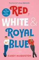 """Red, White & Royal Blue"" Book Cover"