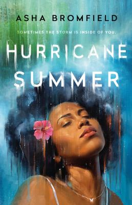 Hurricane summer / by Bromfield, Asha,