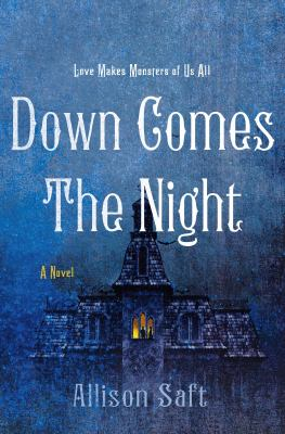 Down comes the night