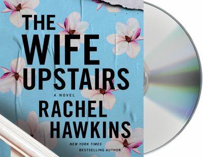 The wife upstairs : by Hawkins, Rachel,