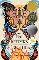 Firekeeper's Daughter by Boulley, Angeline © 2021 (Added: 3/23/21)