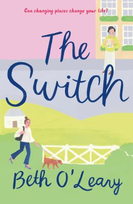 Book Cover: The Switch by Beth O'Leary