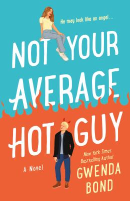 Not your average hot guy : a romantic comedy at the (possible) end of the world