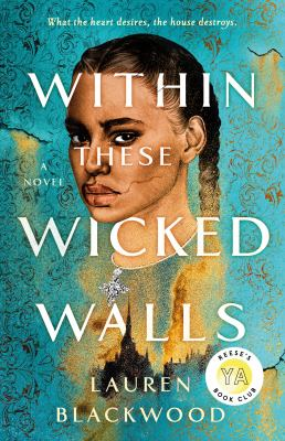 Within these wicked walls : by Blackwood, Lauren,