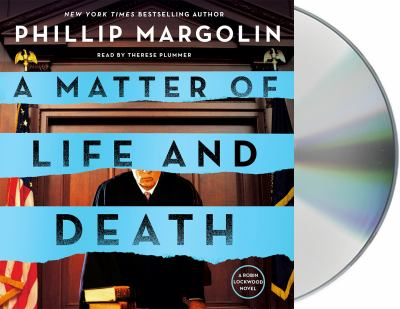 A matter of life and death / by Margolin, Phillip,