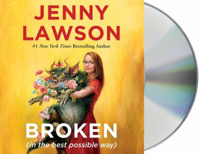 Broken (in the best possible way) / by Lawson, Jenny,
