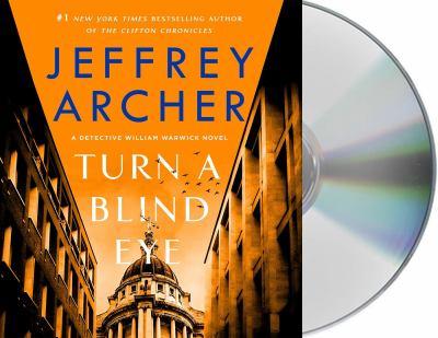 Turn a blind eye / by Archer, Jeffrey,