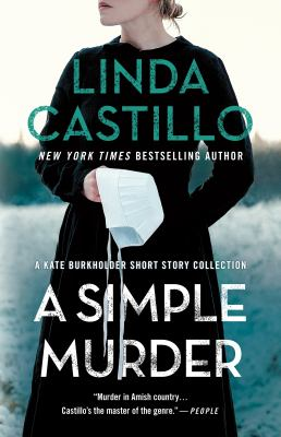 A simple murder : by Castillo, Linda,