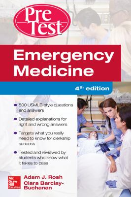 PreTest: Emergency Medicine Self-Assessment and Review,