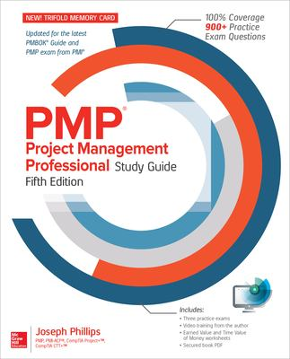 PMP Project Management Professional Study Guide, 5th Edition - Opens in a new window