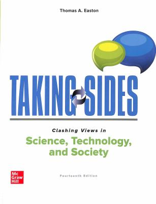 Taking Sides: Clashing Views in Science, Technology, and Society