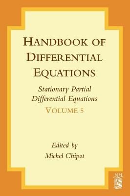 book cover: Handbook of Differential Equations: Stationary Partial Differential Equations: Stationary Partial Differential Equations