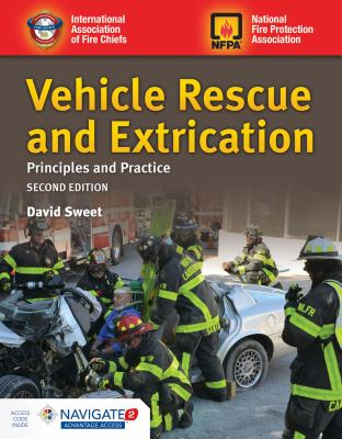 Vehicle rescue and extrication : principles and practice