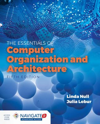 book cover: The Essentials of Computer Organization and Architecture