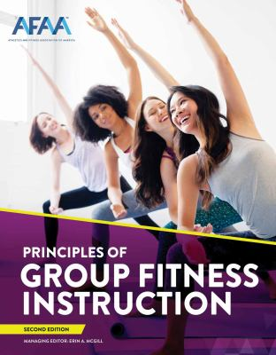 Principles of group fitness instruction