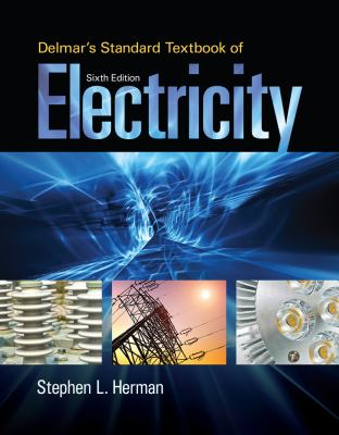 Delmar's Standard Textbook of Electricity 6th ed