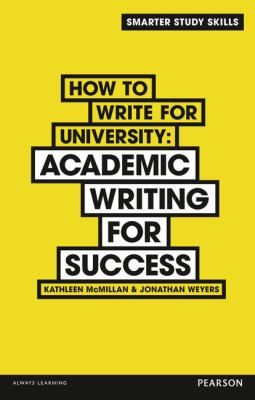 book cover of How to Write for University