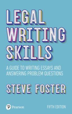Legal Writing Skills: a Guide to Writing Essays and Answering Problem Questions Cover
