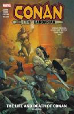 Book cover: Conan the Barbarian: The Life and Death of Conan by Jason Aaron