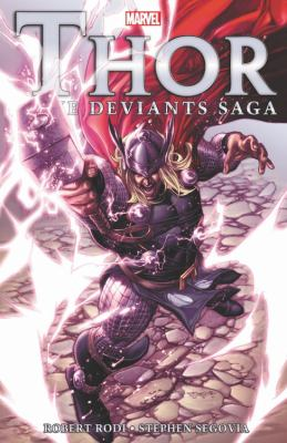 Thor. The Deviants saga by Rodi, Robert, author.