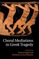 Choral Mediations in Greek ...