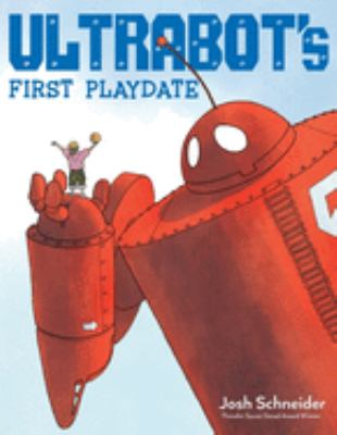 Ultrabots First Playdate by Josh Schneider