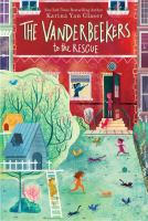 The+vanderbeekers+to+the+rescue by Glaser, Karina Yan © 2019 (Added: 10/16/19)