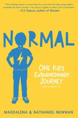 Normal One Kid's Extraordinary Journey